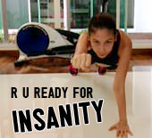 R u ready for INSANITY?