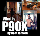 What is P90X by Boat Jamorn